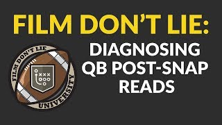 FDLU: How Quarterbacks Read Defenses Post-Snap - Philip Rivers, Carson Wentz, and Cam Newton