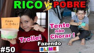 RICO VS POBRE FAZENDO AMOEBA / SLIME #50