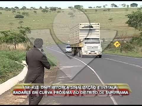 BR-452: Dnit reforça sinalização e instala radares em curva próxima ao distrito de Tapuirama