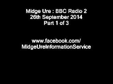 Midge Ure : Janice Long interview BBC Radio2 September 2014 ( Part 1 of 3 )