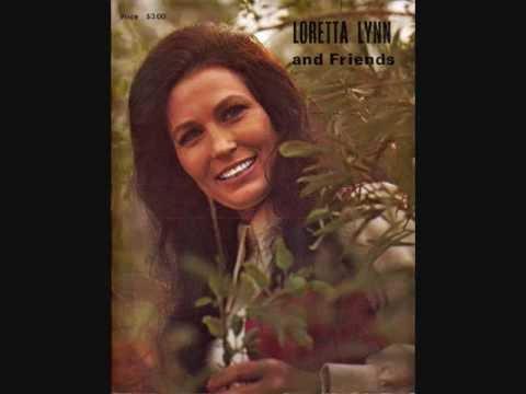 Loretta Lynn - They Dont Make Em Like My Daddy Anymore