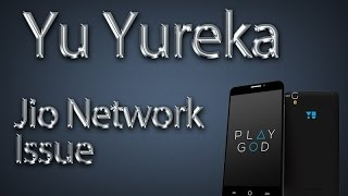 How to solve Jio 4G Network problem in Yu Yureka