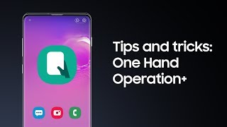Galaxy S10: How to use One Hand Operation+