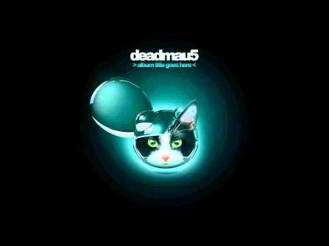 Deadmau5 - >>Album Title Goes Here<<