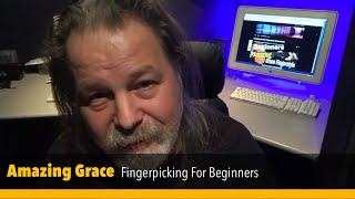 Amazing Grace Fingerpicking For Beginners: Download Free Study Guide