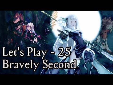 Hello From Nebraska! - Let's Play [BLIND & Hard Mode] Bravely Second End Layer - Part 25