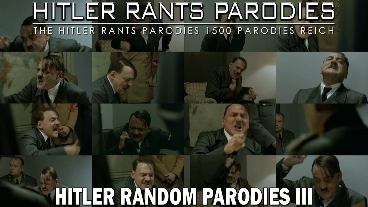 Hitler Random Parodies III