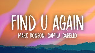 Download Song Mark Ronson, Camila Cabello - Find U Again (Lyrics) Free StafaMp3