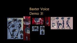 BAXTER VOICE DEMO 3