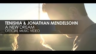 Tenishia & Jonathan Mendelsohn - A New Dream