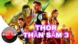 Thor Thần Sấm 3 [ Vietsub ] - Phim Hành Động Viễn Tưỡng Mỹ Hay Nhất 2018