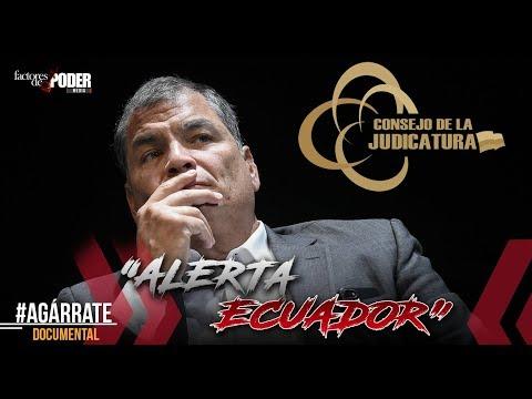 CONSEJO DE LA JUDICATURA DE ECUADOR EN PELIGRO | DOCUMENTALES FDP | ECUADOR | AGÁRRATE | FDP