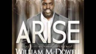 Watch William Mcdowell I Have A Promise (standing Reprise) video
