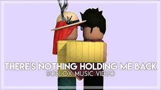download lagu There's Nothing Holding Me Back - Roblox gratis
