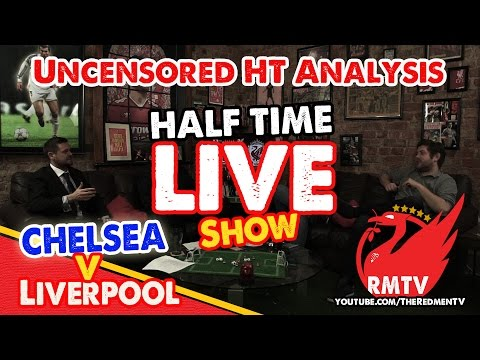 Half Time LIVE Show: Chelsea v Liverpool | Capital One Cup Semi 2nd Leg