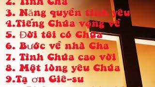 10 Bài nhạc thánh ca hay - Tiếng Chúa Vọng Về - Nhạc Thánh - Câu gốc
