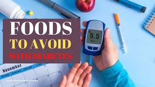 Diabetes Diet - Foods to Avoid With Diabetes
