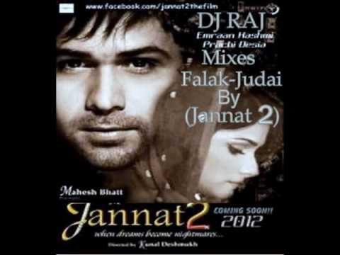 Falak - Judai (Jannat 2) Mix By DJ RAJ Wth DJ NIK.wmv