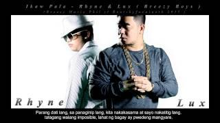 download lagu Ikaw Pala - Rhyne & Lux  Breezy Boys gratis