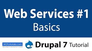 Drupal 7 Tutorial - Web Services: Basics Part 1 | WDTutorials.com