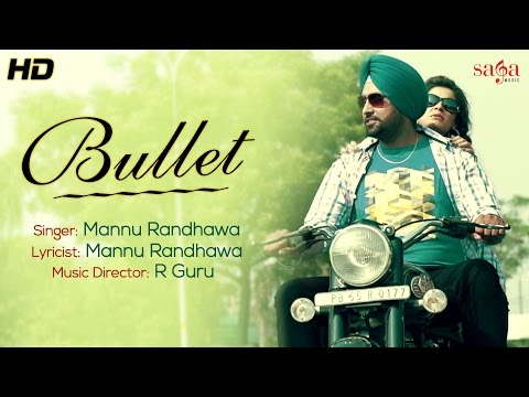 Bullet - Official Video || Mannu Randhawa || New Punjabi Songs 2014 || Hd Video video