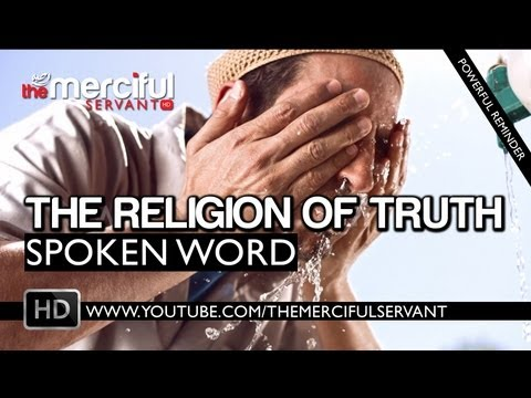 Islam - The Religion of Truth ᴴᴰ - Spoken Word by Hussain Ali