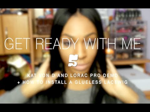 ☆ Get Ready With Me No. 5: Kat Von D / Lorac Pro Demo + How To Install a Glueless Lace Wig