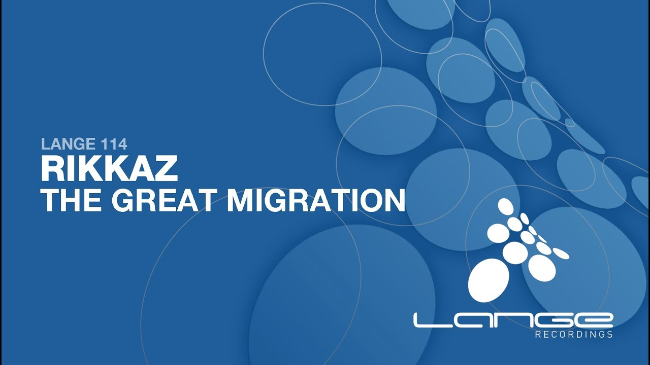 Rikkaz - The Great Migration