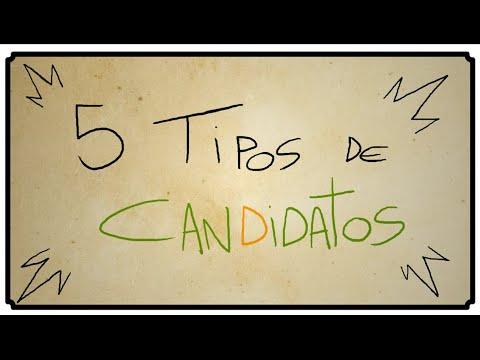 5 TIPOS DE CANDIDATOS