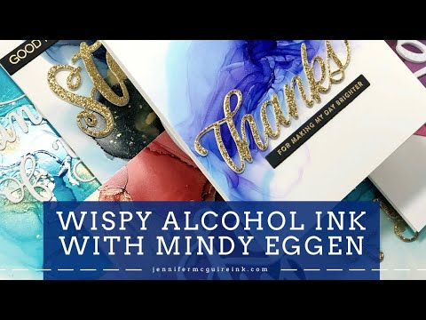 Wispy Alcohol Ink with Guest Artist Mindy Eggen
