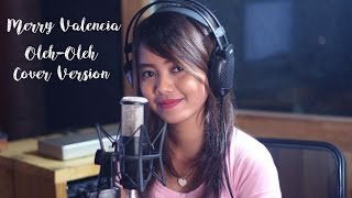 download lagu Oleh-oleh ~ Rita Sugiarto Cover By Merry Valencia gratis