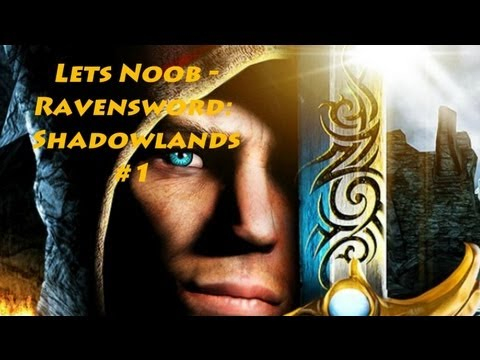 Lets Noob - Ravensword 2: Shadowlands #1
