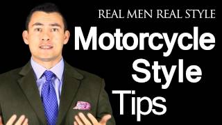 How To Dress Sharp When A Motorcycle Is Your Primary Means Of Transportation - Motor Bike Style Tips