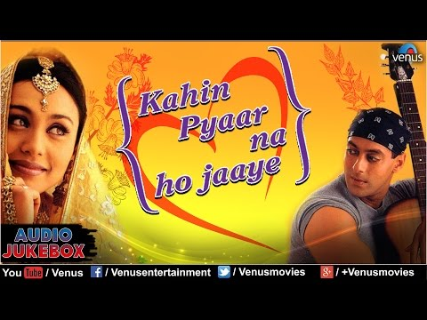 Kahin Pyaar Na Ho Jaaye Audio Jukebox | Salman Khan Rani Mukherjee...