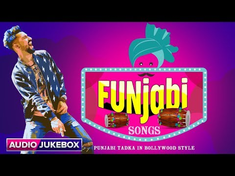 FUNjabi Songs | Punjabi Tadka In Bollywood Style | Bollywood Punjabi Hits