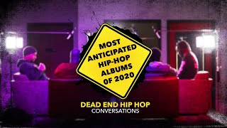 Most Anticipated Hip-Hop Albums of 2020 | DEHH