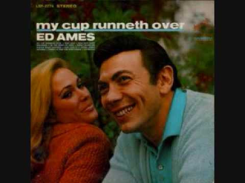 Ed Ames - My Cup Runneth Over (1967)