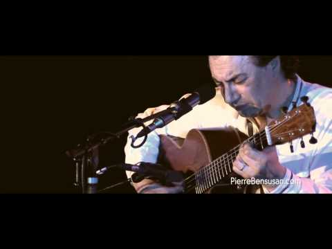 Demain Des l'Aube performed by Pierre Bensusan