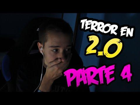 LA PEOR EXPERIENCIA DE MI VIDA    TERROR EN 2.0   PARTE 4