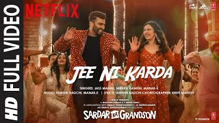 Full Video: Jee Ni Karda   Sardar Ka Grandson   Arjun K, Rakul P  Jass Manak,Manak -E , Tanishk B