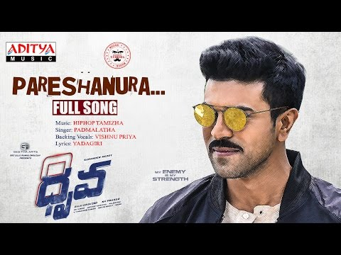 Pareshanura Full Song II Dhruva Songs | Ram Charan,Rakul Preet | HipHopTamizha thumbnail