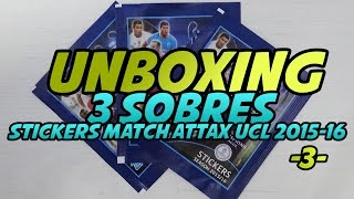 UNBOXING: 3 Sobres Stickers Topps Match Attax UCL 2015-16 -3-