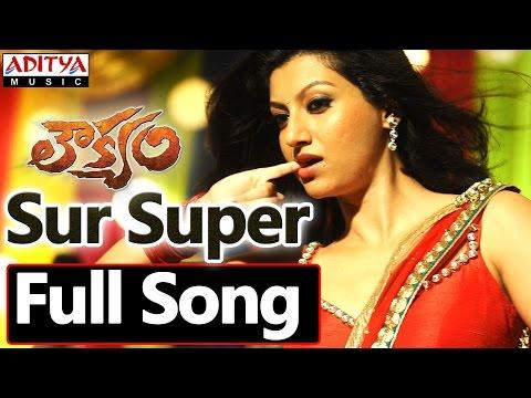 Sur Super Full Song    Loukyam Movie    Gopichand Rakul Preet...