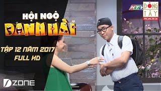 HỘI NGỘ DANH HÀI 2017 I TẬP 12 FULL HD ( 4/3/2017)
