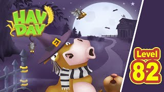 HAY DAY - Level 82 - Halloween