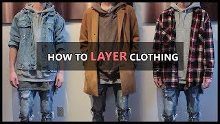 How to LAYER Clothes | 6 Essential Tips | Guide and Basics | Mens' Fashion