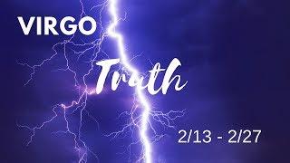 VIRGO: The Harsh Truth 2/13 - 2/27