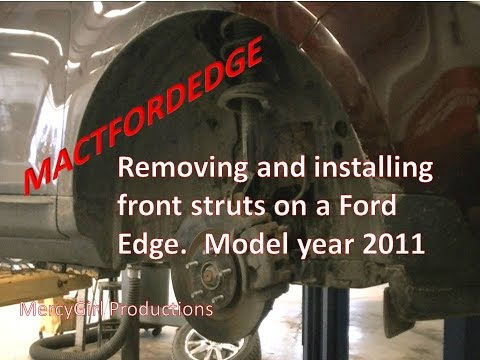 Ford Edge front strut removal and installation 2007 thru 2014