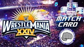 WWE Match Card: Wrestlemania 24