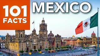 101 Facts About Mexico